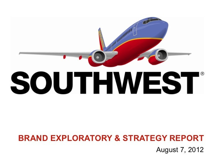 BRAND EXPLORATORY & STRATEGY REPORT                          August 7, 2012