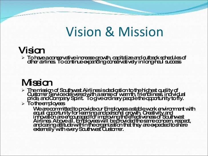 vision and mission of continental airlines The mission of southwest airlines southwest airlines' vision for a sustainable future is one where there will be a balance in our business model between.