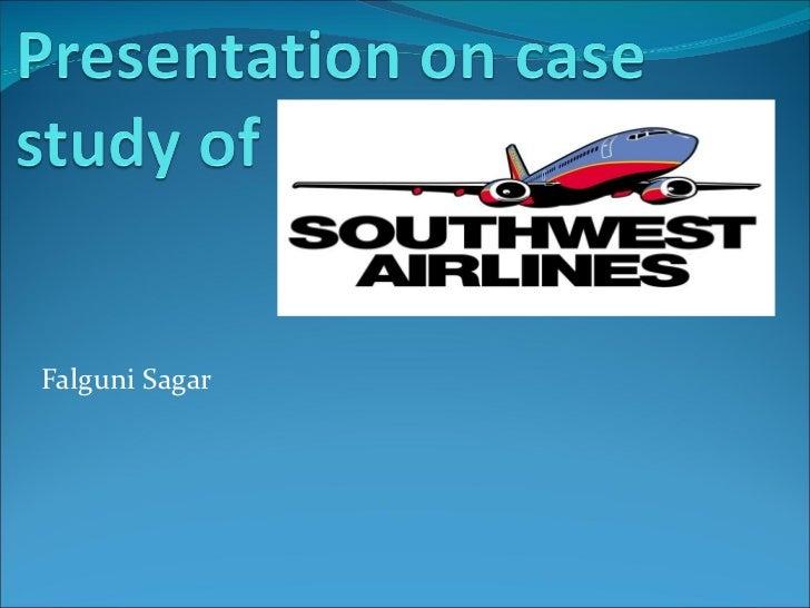 Southwest case study ppt by falguni cm
