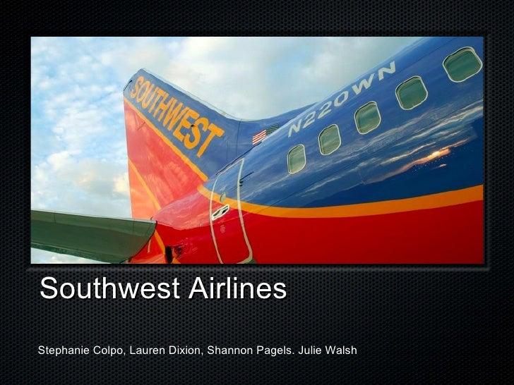 Southwest AirlinesStephanie Colpo, Lauren Dixion, Shannon Pagels. Julie Walsh