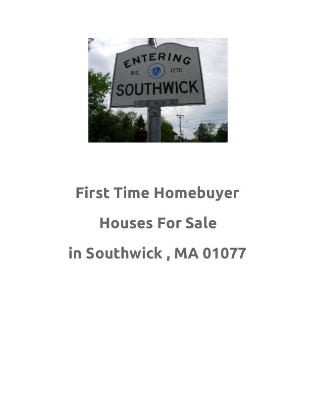 First Time Homebuyer   Houses For Salein Southwick , MA 01077