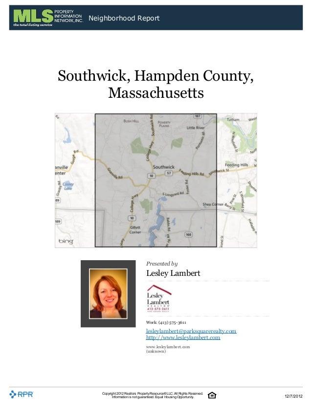 Neighborhood ReportSouthwick, Hampden County,      Massachusetts                                    Presented by          ...