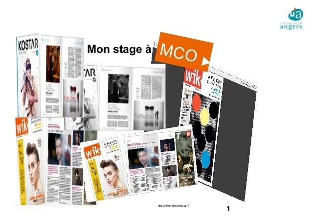 1 MCO http://www.mcomedia.fr Mon stage à