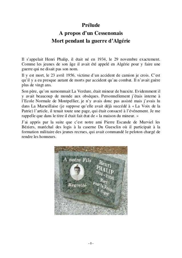 Prélude A propos d'un Cessenonais Mort pendant la guerre d'Algérie  Il s'appelait Henri Phalip, il était né en 1934, le 29...