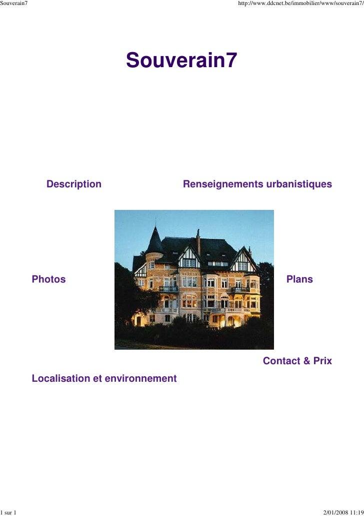 Souverain7                                             http://www.ddcnet.be/immobilier/www/souverain7/                    ...