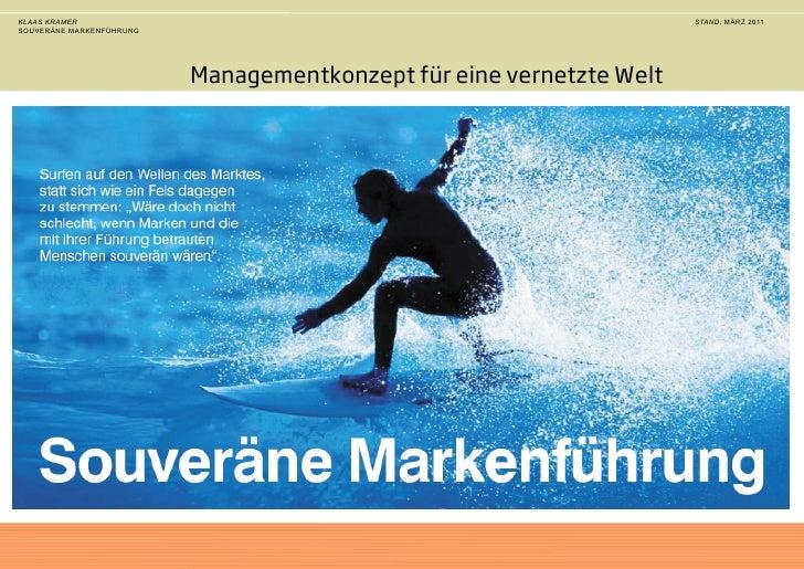 Klaas Kramer  Souveräne Markenführung Ein Konzept zur Markenführung für das Zeitalter von Social Media  Zur Stärkung der M...