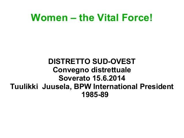 Women the Vital Force, Soverato, Italy 15.6.2014
