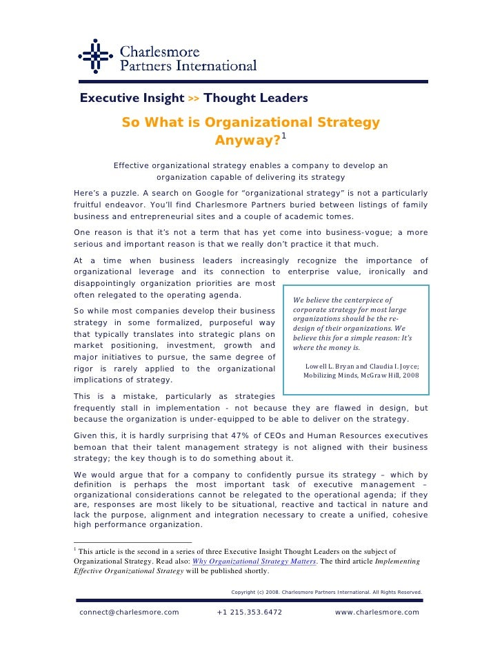 Executive Insight >> Thought Leaders               So What is Organizational Strategy                           Anyway?1  ...