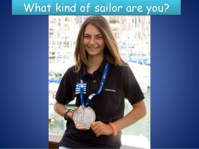 So what kind of sailor are you