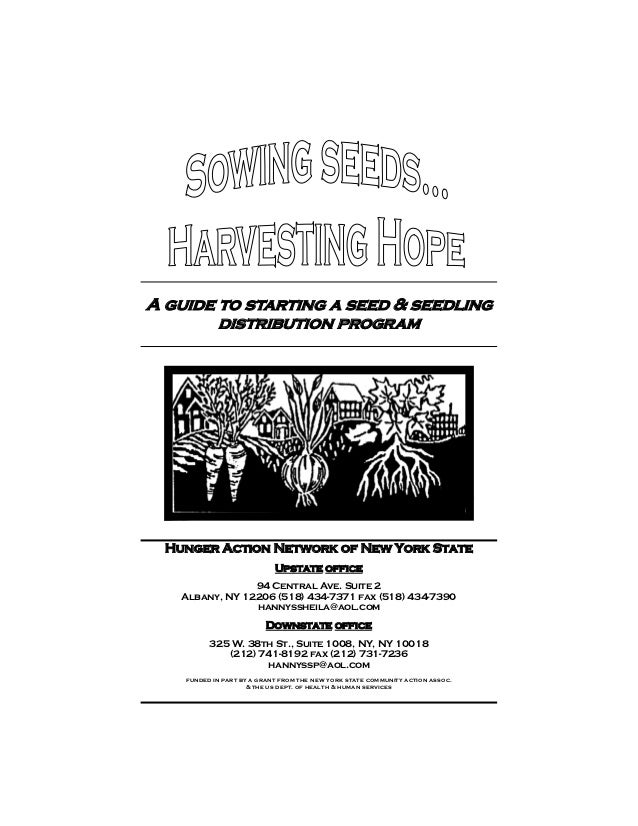 A guide to starting a seed & seedling        distribution program  Hunger Action Network of New York State                ...