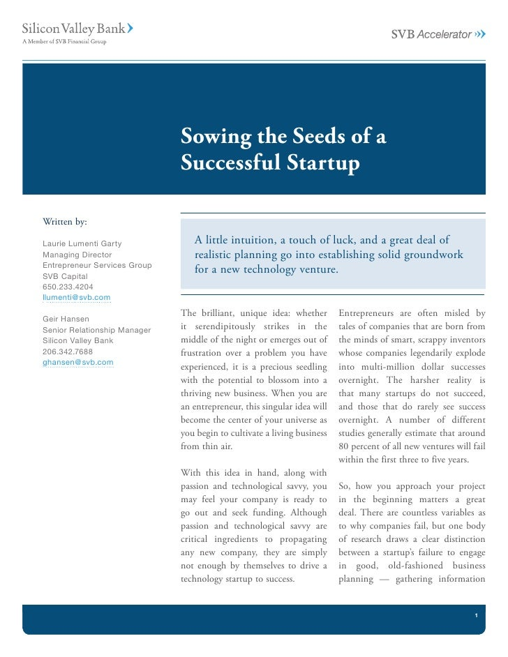 Sowing the Seeds of a                               Successful Startup  Written by:  Laurie Lumenti Garty             A li...