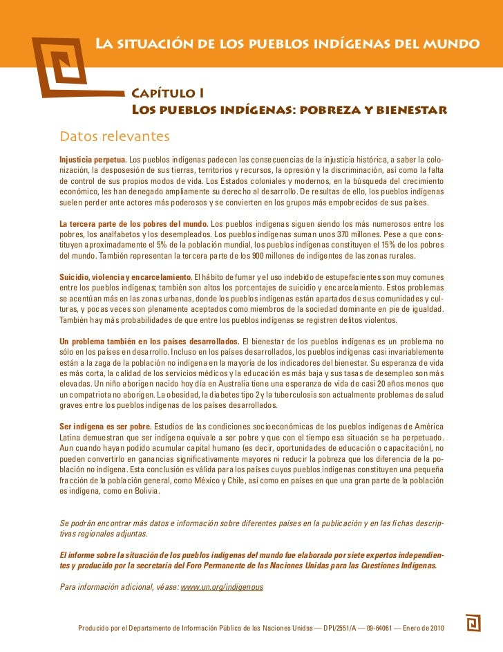 La situación de los pueblos indígenas del mundo                     Capítulo I                     Los pueblos indígenas: ...