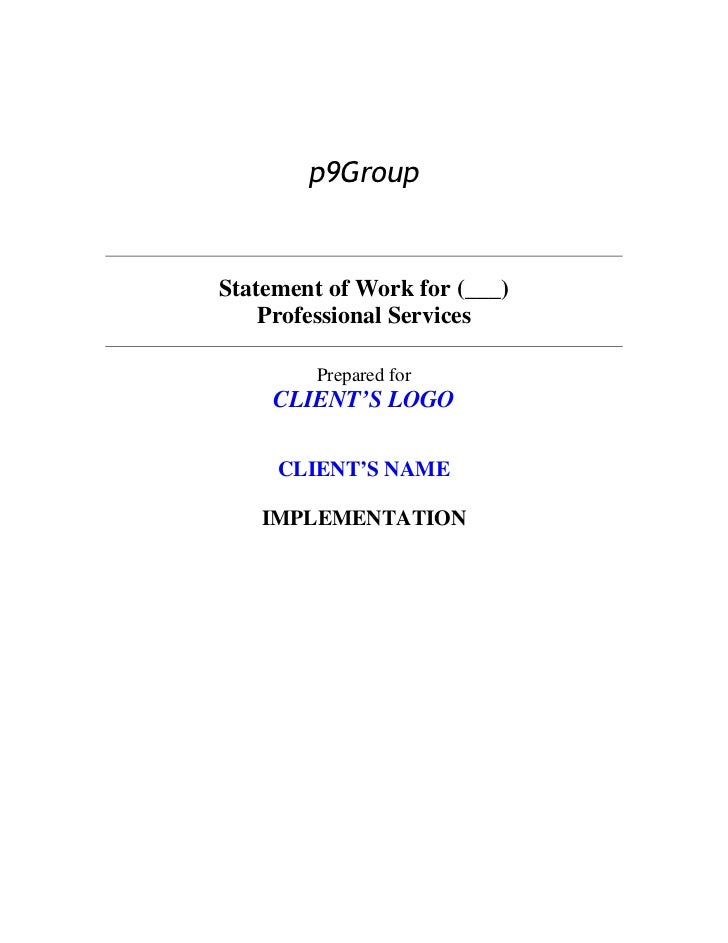 p9GroupStatement of Work for (___)    Professional Services         Prepared for     CLIENT'S LOGO     CLIENT'S NAME   IMP...