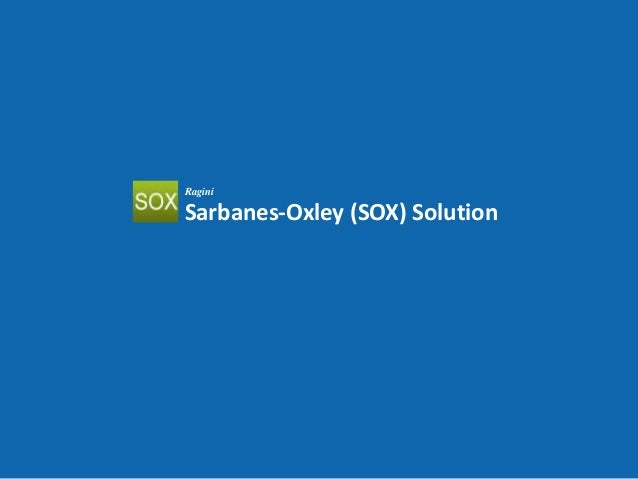 Sarbanes-Oxley (SOX) Solution
