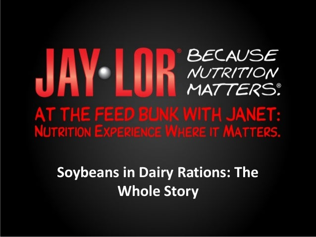 Soybeans in dairy nutrition