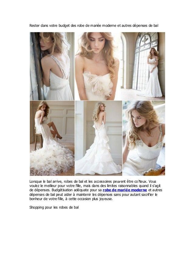 Rester dans votre budget des robe de mariée moderne et autres dépenses de balLorsque le bal arrive, robes de bal et les ac...