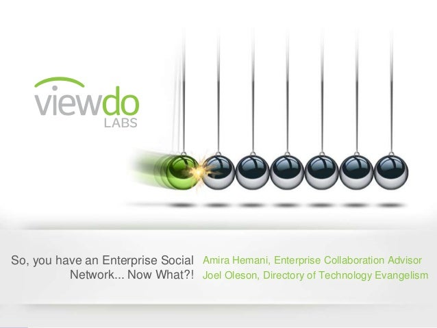 So You Have an Enterprise Social Network Now What?