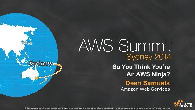 So you think you are an aws ninja   dean samuels