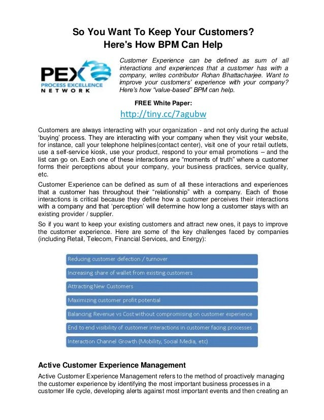 So You Want To Keep Your Customers?                  Heres How BPM Can Help                              Customer Experien...