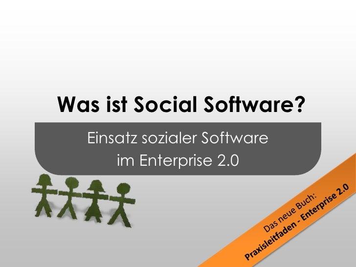Was ist Social Software? - Praxisleitfaden Enterprise 2.0