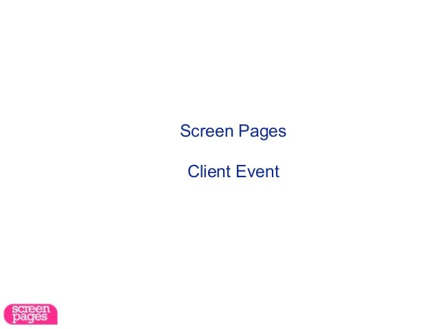 Screen Pages: introduction & benchmarks