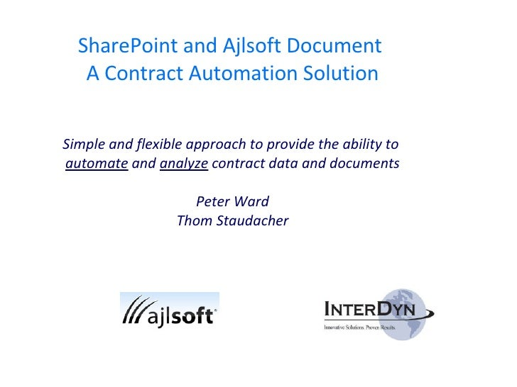 SharePoint and Ajlsoft Document  A Contract Automation Solution Simple and flexible approach to provide the ability to  au...
