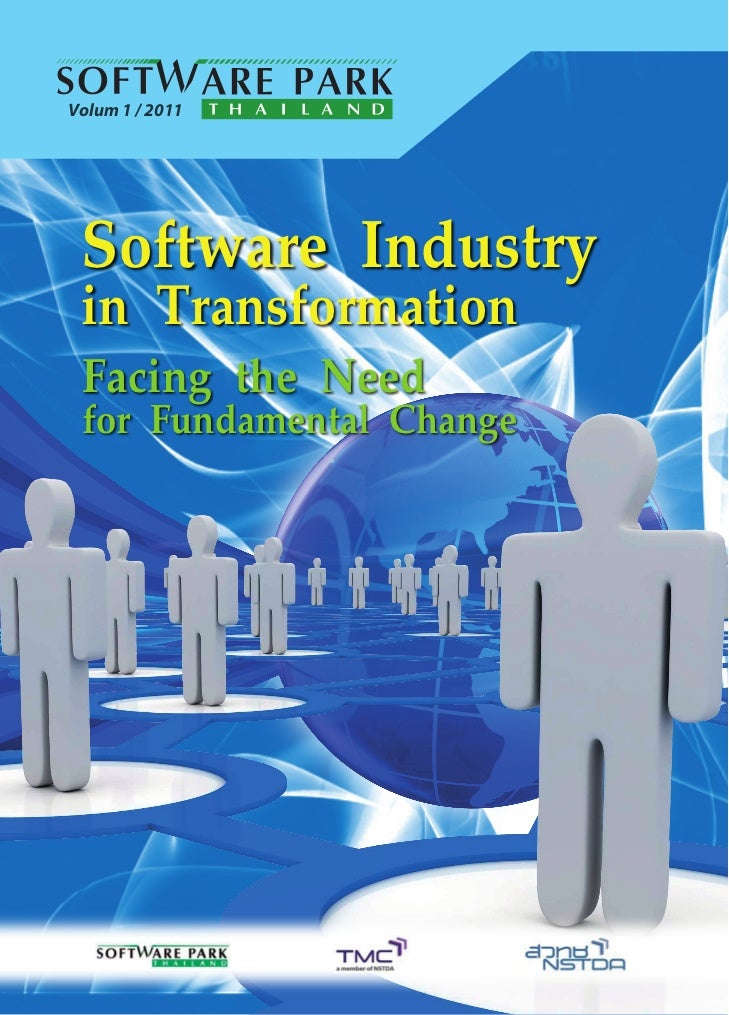 Volum 1 / 2011 Software Industry in Transformation Facing the Need for Fundamental Change