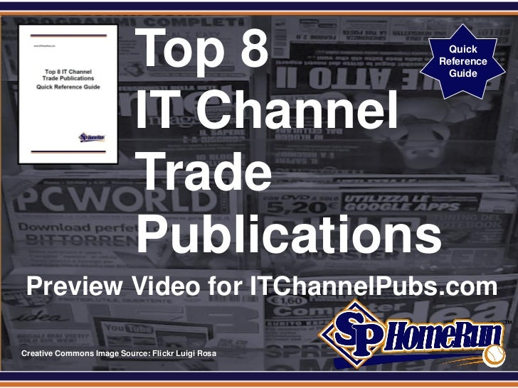 SP Home Run Inc. Releases List of Top 8 IT Channel Trade Publications (Preview Slides)