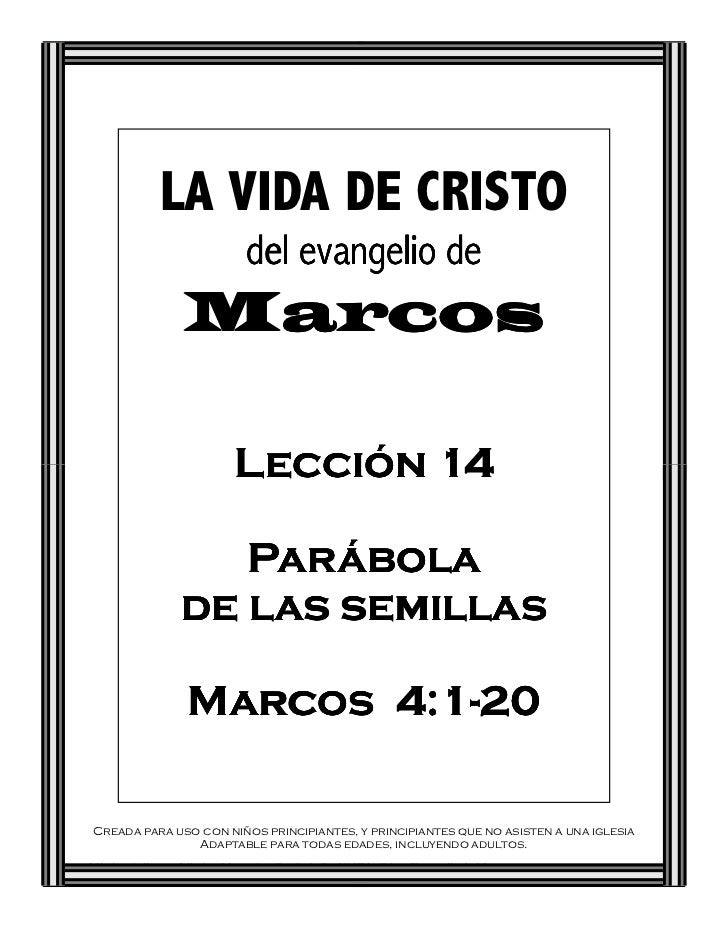 LA VIDA DE CRISTO                              del evangelio de                  Marcos                            Lección...