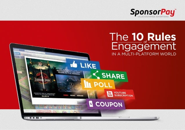The 10 Rules of Engagement in a Multi-Platform World