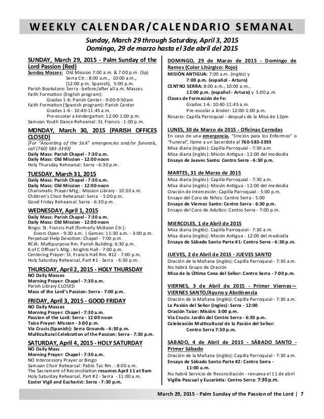 WEEKLY CALENDAR/CALENDARIO SEMANAL Sunday, March 29 through Saturday, April 3, 2015 Domingo, 29 de marzo hasta el 3de abri...