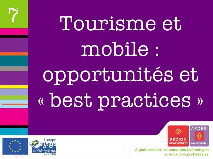 Tourisme et mobile : opportunités et «best practices» 7