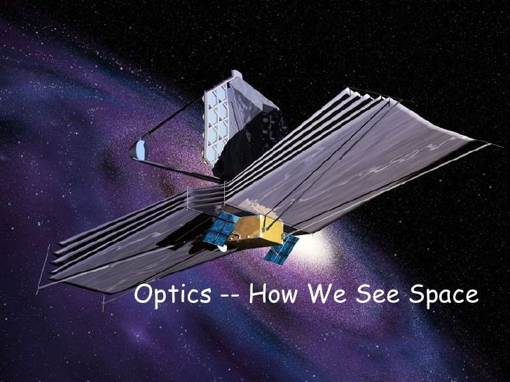 Optics -- How We See Space<br />