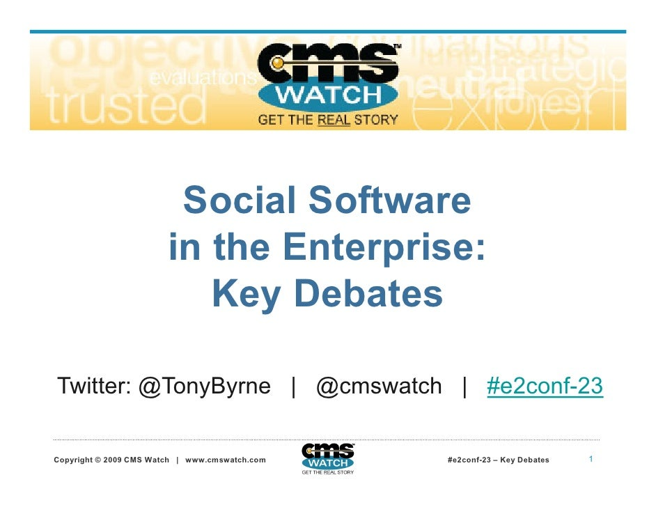 Social Software                         in the Enterprise:                            Key Debates                         ...