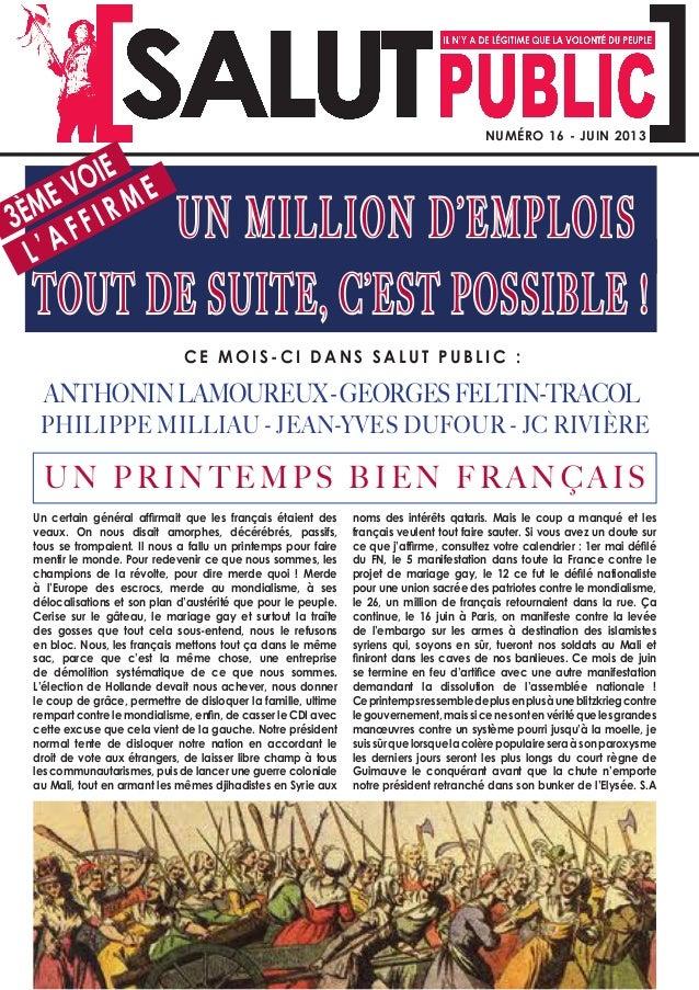 Un certain général affirmait que les français étaient desveaux. On nous disait amorphes, décérébrés, passifs,tous se tromp...