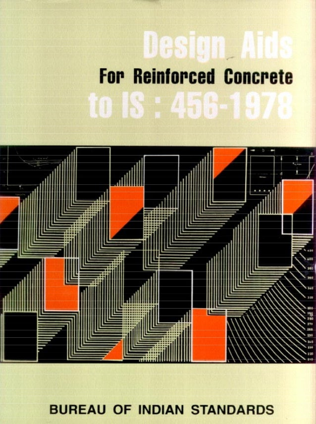 DESIGN AIDS FOR REINFORCED CONCRETE TO IS : 456-l 978