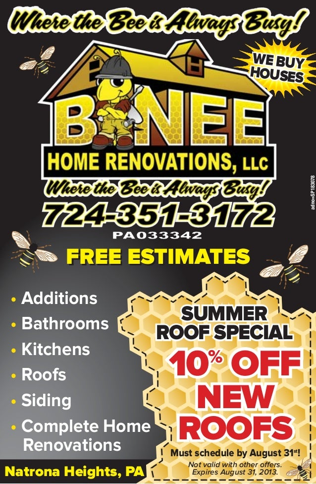 • Additions • Bathrooms • Kitchens • Roofs • Siding • Complete Home Renovations 10% OFF10% OFF10% OFF NEWNEWNEW ROOFSROOFS...