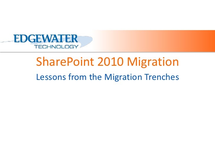 SharePoint 2010 Migration<br />Lessons from the Migration Trenches<br />