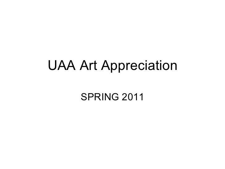 UAA Art Appreciation SPRING 2011