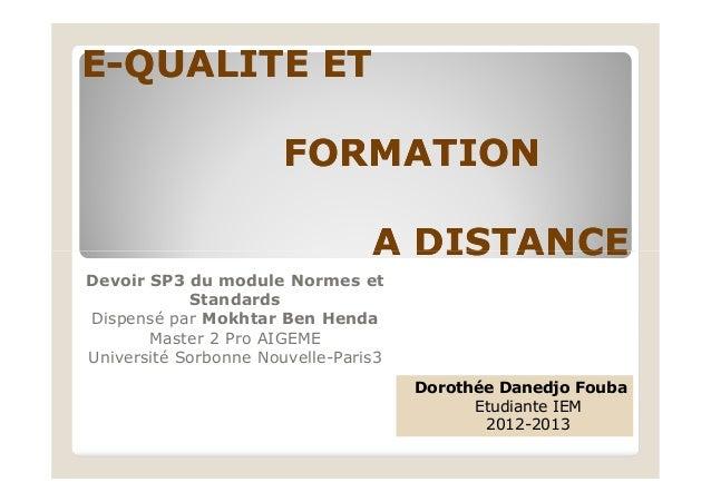 EE--QUALITE ETQUALITE ET FORMATIONFORMATION A DISTANCEA DISTANCEA DISTANCEA DISTANCE Devoir SP3 du module Normes et Standa...