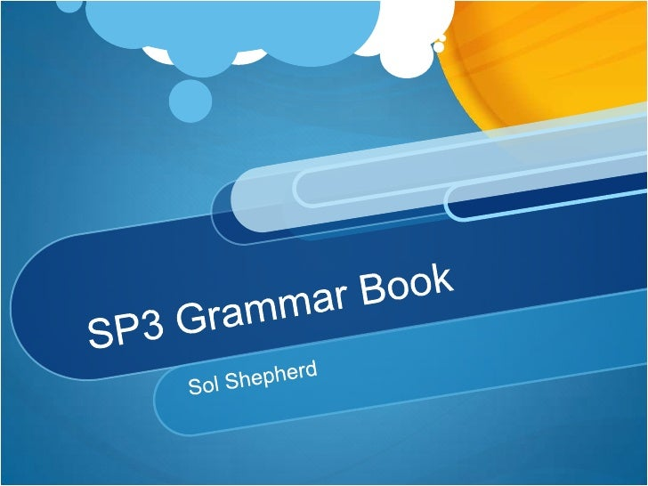 SP3 Grammar Book<br />Sol Shepherd<br />
