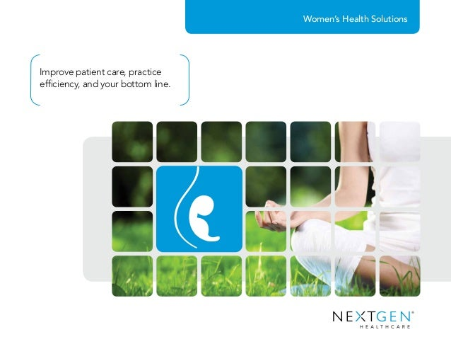 Women's Health Solutions Improve patient care, practice efficiency, and your bottom line.
