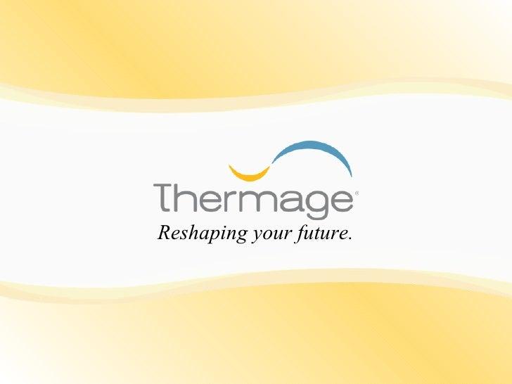 Spa thermage presentation