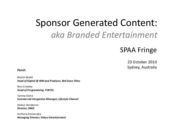 Sponsor Generated Programming SPAA Fringe 2010
