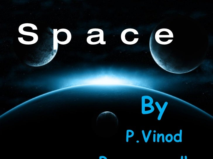 Space By P.Vinod B.nagavardhan