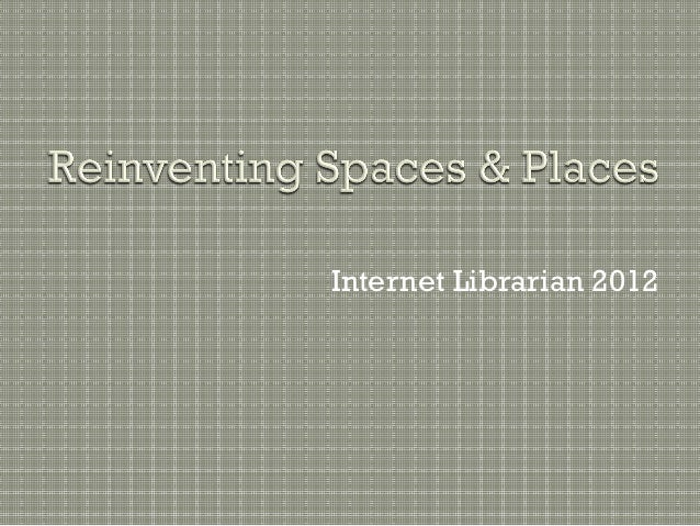Reinventing Spaces and Places