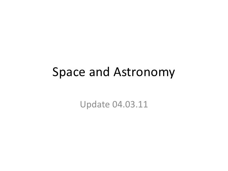 Space and Astronomy    Update 04.03.11