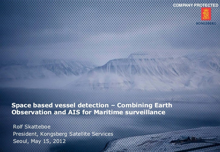 Space based vessel detection – combining earth observation and ais for maritime surveillance