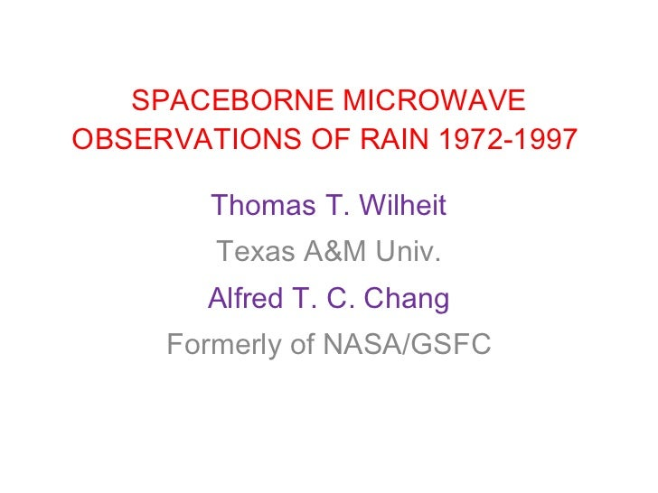 SPACEBORNE_MICROWAVE_OBSERVATIONS_OF_RAIN 1972-1997.ppt