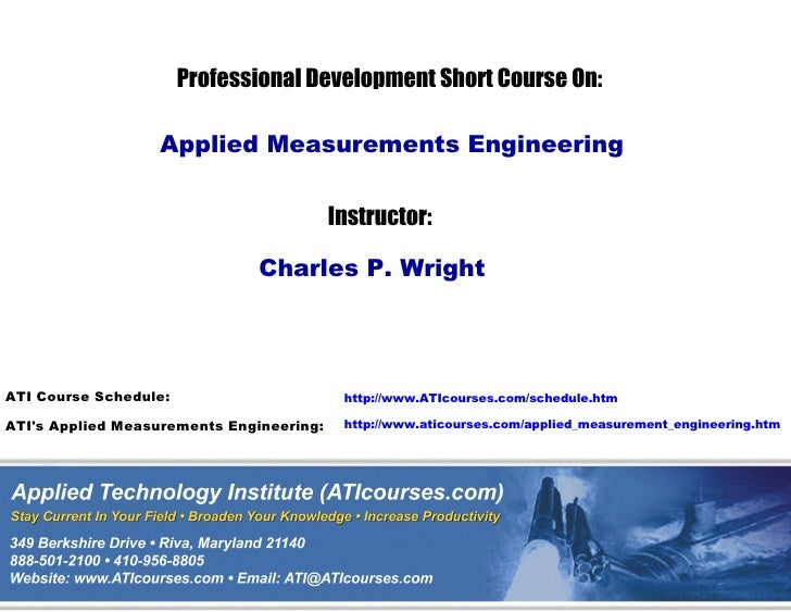 Professional Development Short Course On:                    Applied Measurements Engineering                             ...
